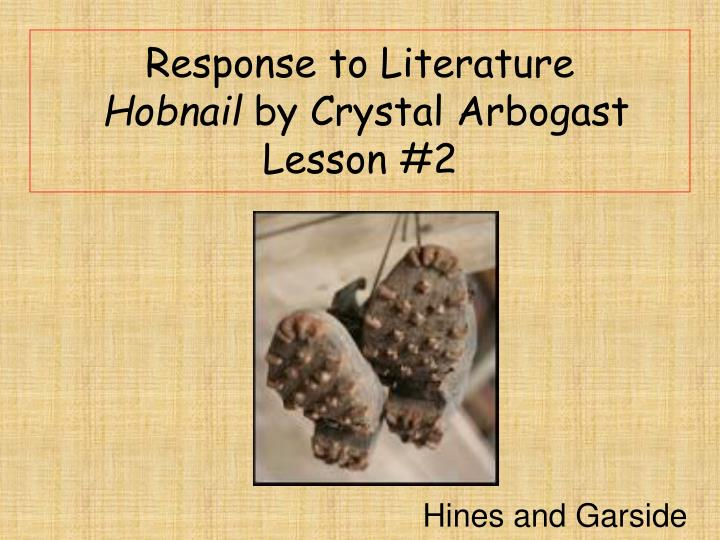 response to literature hobnail by crystal arbogast lesson 2 n.