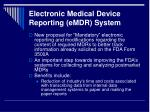 electronic medical device reporting emdr system1
