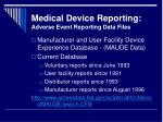 medical device reporting adverse event reporting data files