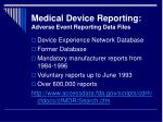 medical device reporting adverse event reporting data files1