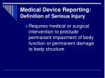 medical device reporting definition of serious injury1