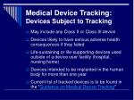 medical device tracking devices subject to tracking