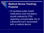 medical device tracking purpose1
