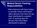 medical device tracking responsibilities1