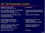 mt 100 presentation outline