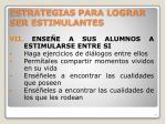 estrategias para lograr ser estimulantes6