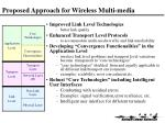 proposed approach for wireless multi media