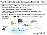 voice based multi media information retrieval demo
