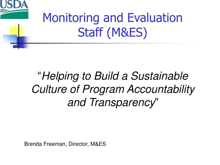 Monitoring and Evaluation Staff (M&ES)