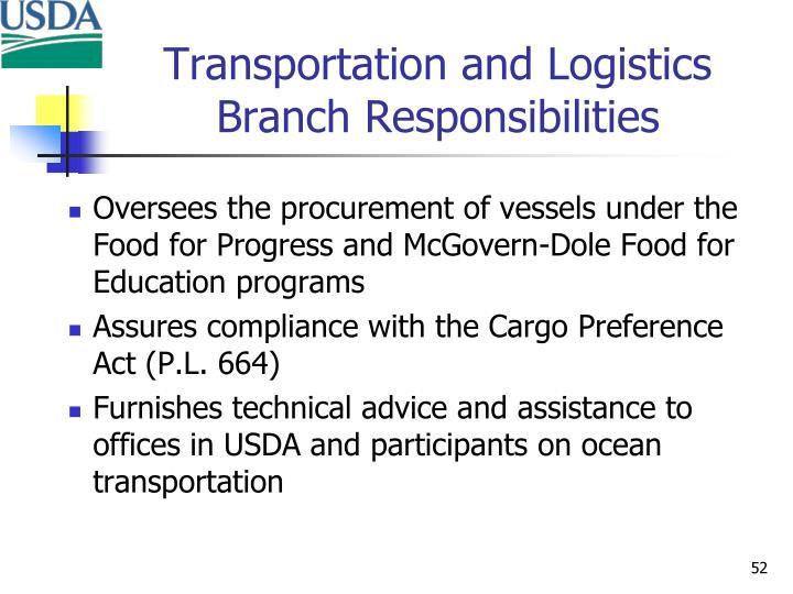 Transportation and Logistics Branch Responsibilities