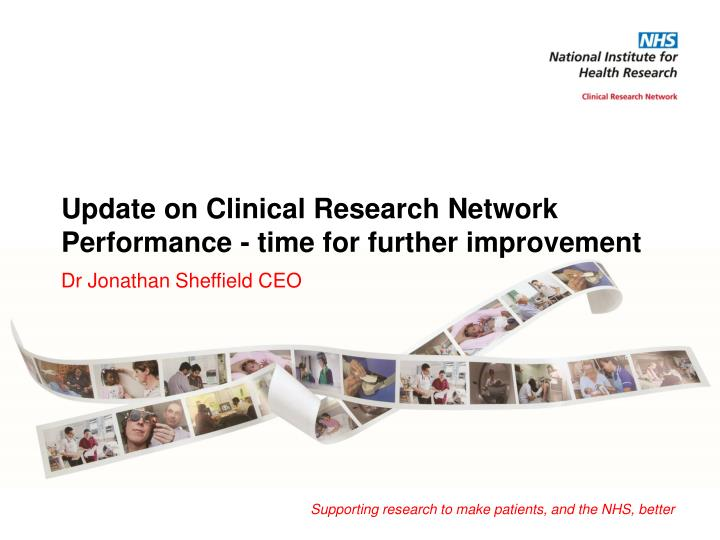 update on clinical research network performance time for further improvement n.