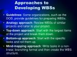 approaches to developing wbss