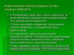 podsumowanie realizacji programu w roku szkolnym 2009 20101