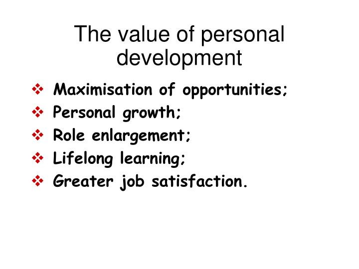 The value of personal development