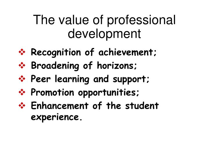 The value of professional development