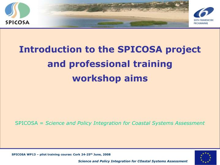 Introduction to the SPICOSA project and professional training