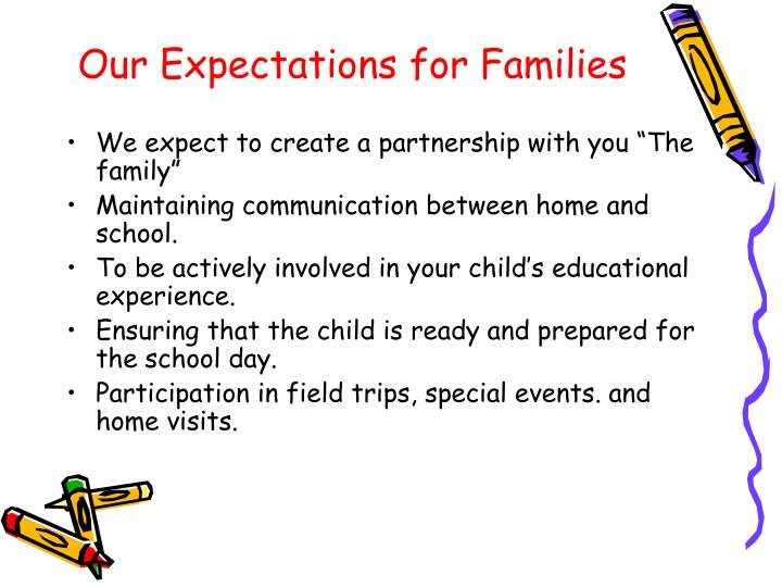 Our expectations for families