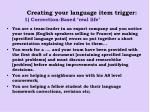 creating your language item trigger 1 correction based real life