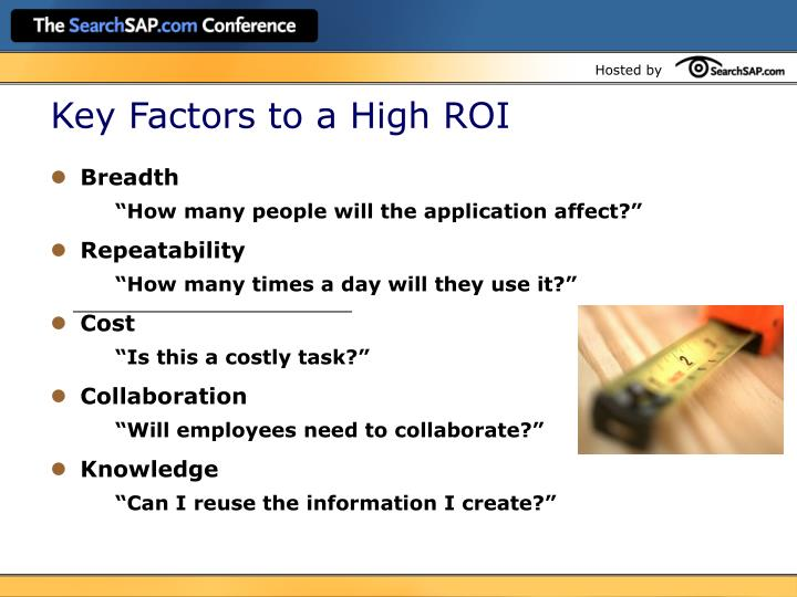 Key Factors to a High ROI