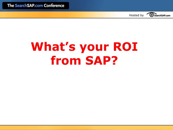 What's your ROI