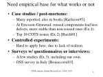 need empirical base for what works or not