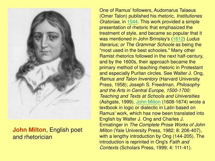One of Ramus' followers, Audomarus Talaeus (Omer Talon) published his rhetoric,