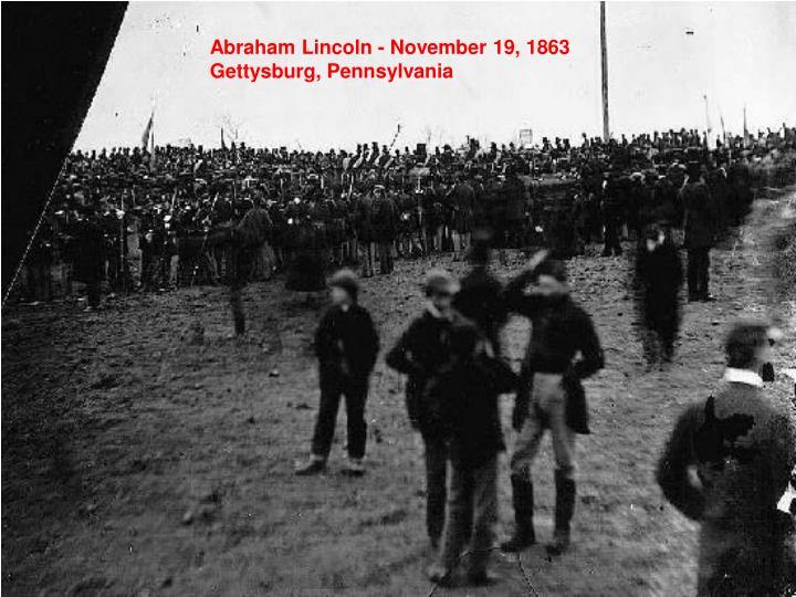 Abraham Lincoln - November 19, 1863