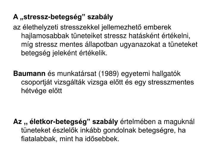 """A """"stressz-betegség"""" szabály"""