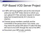 p2p based vod server project