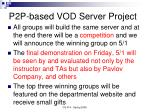 p2p based vod server project1