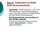 step 6 publication of ocse grant announcements