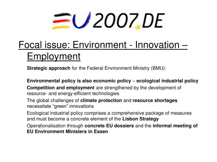 Focal issue environment innovation employment