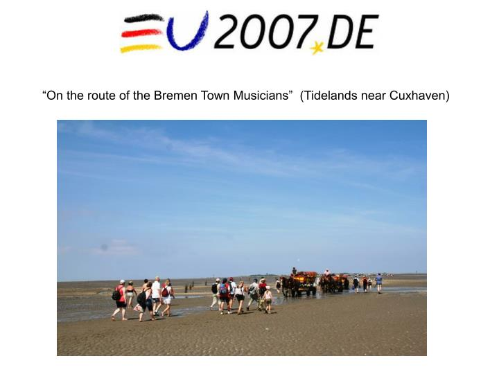 """On the route of the Bremen Town Musicians""  (Tidelands near Cuxhaven)"