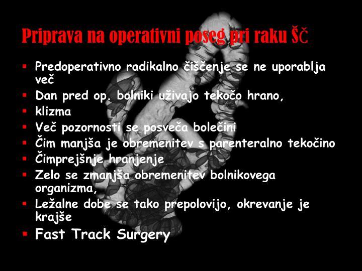 Priprava na operativni poseg pri raku ŠČ