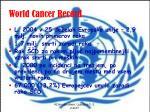 world cancer record
