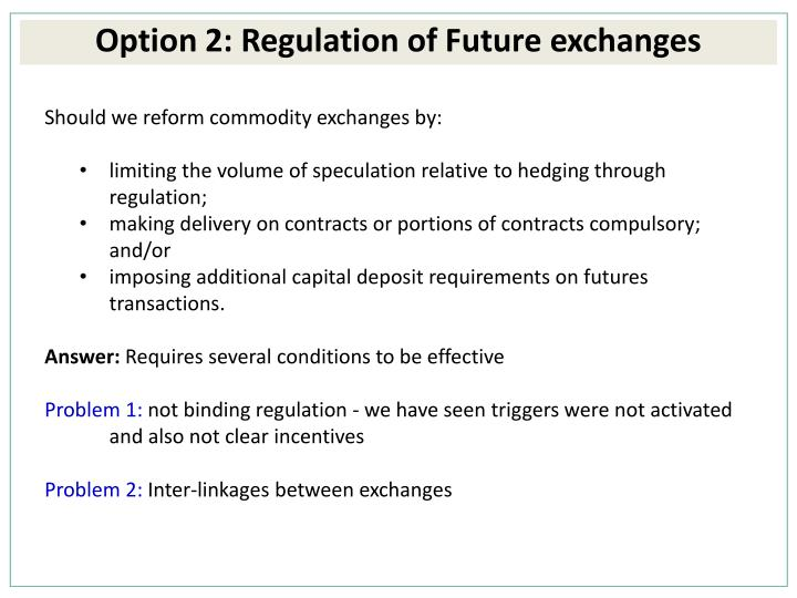 Should we reform commodity exchanges by: