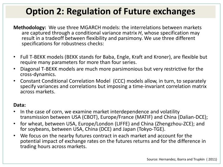 Option 2: Regulation of Future exchanges