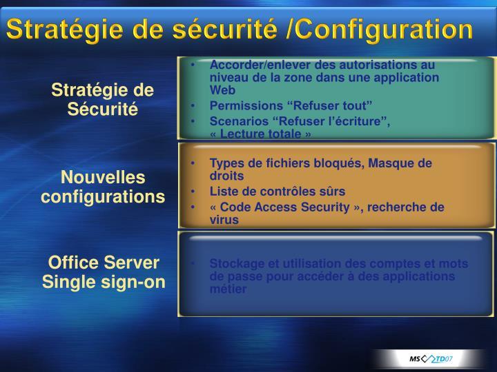 Stratégie de sécurité /Configuration