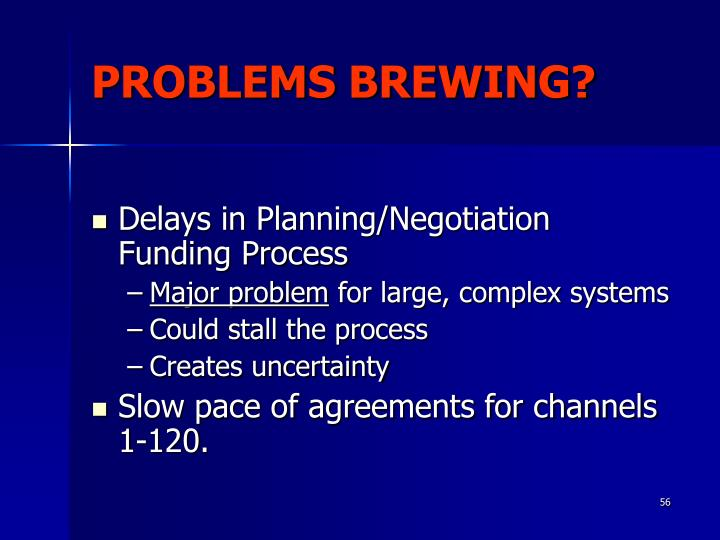 PROBLEMS BREWING?