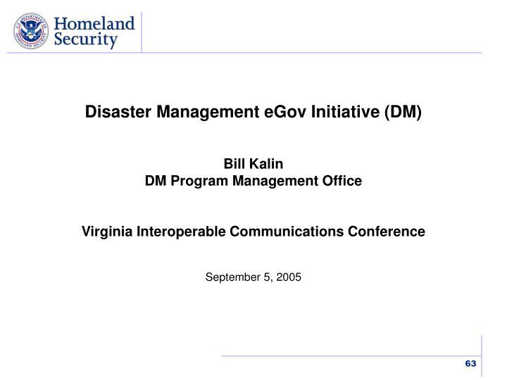 Disaster Management eGov Initiative (DM)