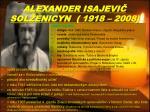 alexander isajevi sol enicyn 1918 2008