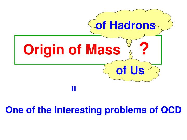Of Hadrons