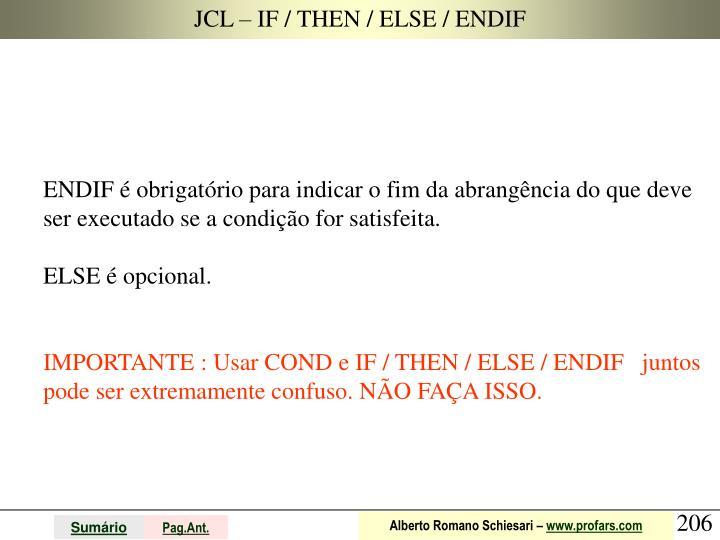 JCL – IF / THEN / ELSE / ENDIF