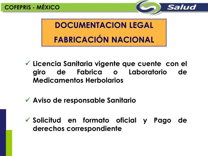 Licencia Sanitaria vigente que cuente  con el giro de Fabrica o Laboratorio de Medicamentos Herbolarios