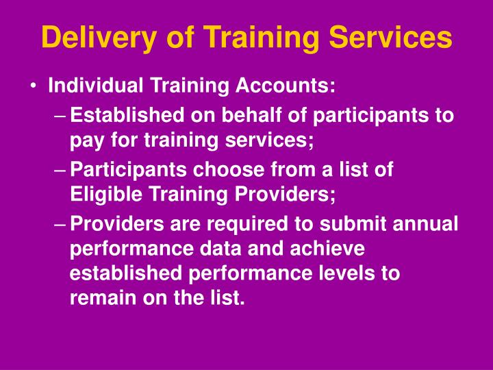 Delivery of Training Services