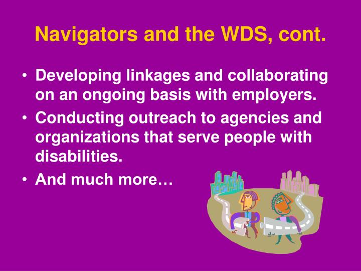 Navigators and the WDS, cont.