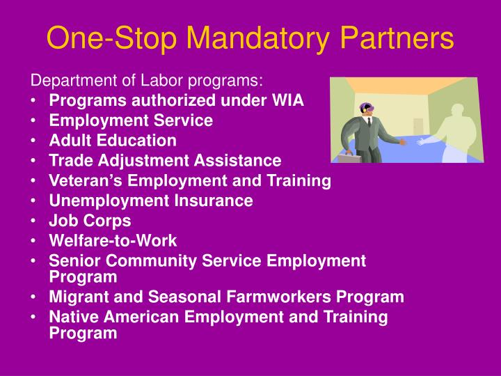 One-Stop Mandatory Partners