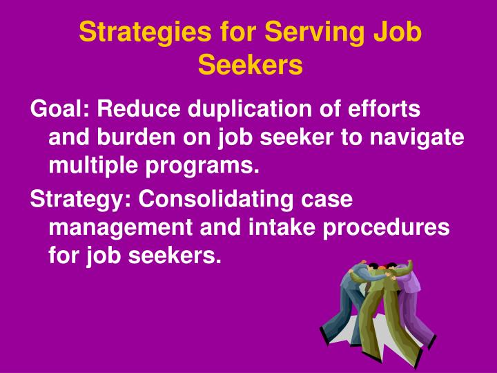 Strategies for Serving Job Seekers