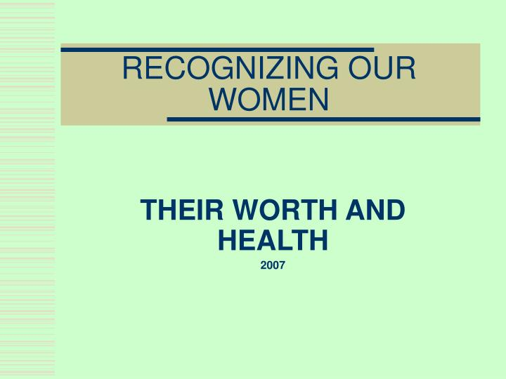 recognizing our women n.