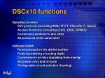 dscx10 functions